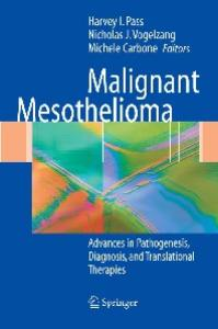 Malignant Mesothelioma: Pathogenesis, Diagnosis, and Translational Therapies