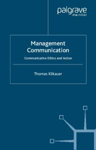 Management Communication: Communicative Ethics and Action