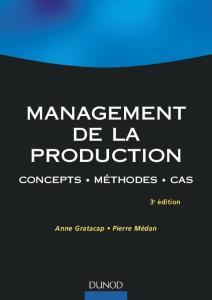 Management de la production : Concepts, méthodes, cas