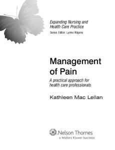 Management of Pain: A Practical Approach for Health Care Professionals (Expanding Nursing & Health Care Practice) (Expanding Nursing and Health Care Practice)