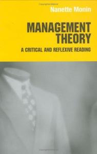 Management Theory: A Critical and Reflexive Reading