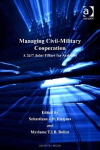 Managing Civil-Military Cooperation (Military Strategy and Operational Art)