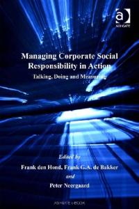 Managing Corporate Social Responsibility in Action (Corporate Social Responsibility Series)
