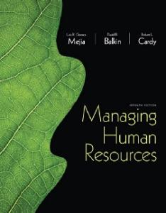 Managing Human Resources, 7th Edition