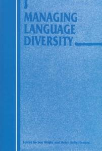 Managing Language Diversity (Current Issues in Language and Society)