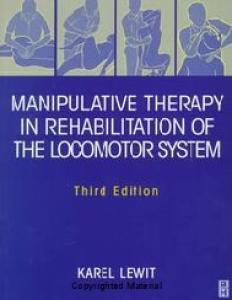 Manipulative Therapy in Rehabilitation of the Locomotor System, Third Edition