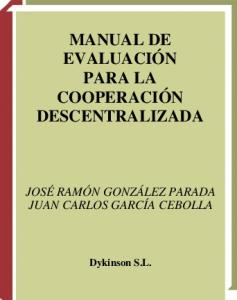 Manual de evaluacion para la cooperacion descentralizada (Spanish Edition)