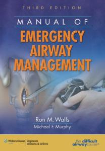 Manual of Emergency Airway Management 3rd Edition
