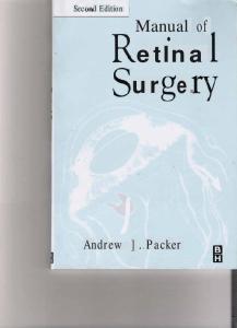 Manual of Retinal Surgery