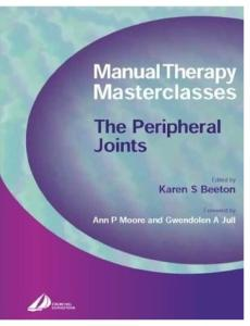 Manual Therapy Masterclasses-The Peripheral Joints