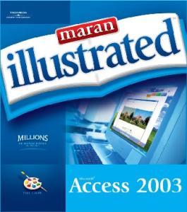 Maran Illustrated Access 2003