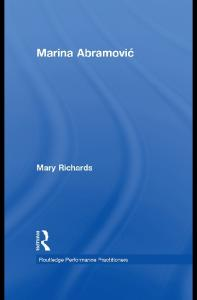 Marina Abramovic (Routledge Performance Practitioners)