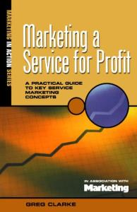 Marketing a Service for Profit