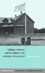 Marriage, Violence and the Nation in the American Literary West