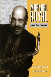 Marshal Royal: Jazz Survivor