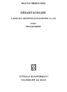 Martin Heidegger - Gesamtausgabe Abt.1, Bd.1: Frühe Schriften