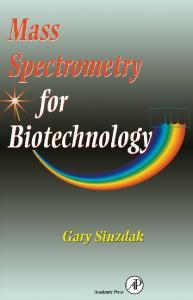 Mass Spectrometry for Biotechnology