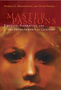 Master Passions: Emotion, Narrative, and the Development of Culture