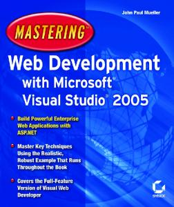 Mastering Web Development with Microsoft Visual Studio 2005
