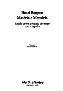 MATERIA E MEMORIA: ENSAIO SOBRE A RELAçAO DO CORPO COM O ESPIRITO