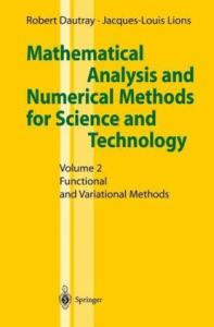 Mathematical Analysis and Numerical Methods for Science and Technology: Volume 2: Functional and Variational Methods