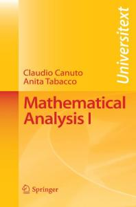 Mathematical Analysis I (Universitext)