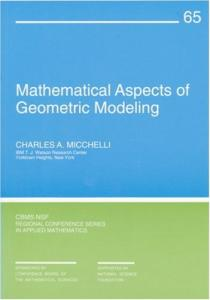 Mathematical aspects of geometric modeling
