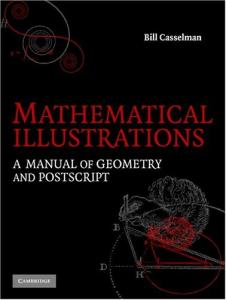 Mathematical illustrations: a manual of geometry and PostScript
