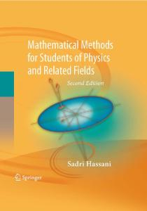 Mathematical methods: For students of physics and related fields