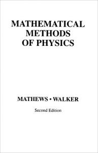 Mathematical Methods of Physics (2nd Edition)