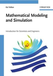 Mathematical Modeling and Simulation - Introduction for Scientists and Engineers