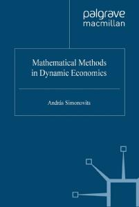 Mathematical Models in Dynamic Economics