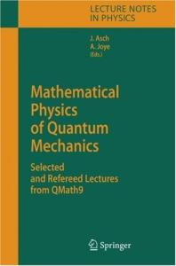 Mathematical Physics of Quantum Mechanics: Selected and Refereed Lectures from QMath9