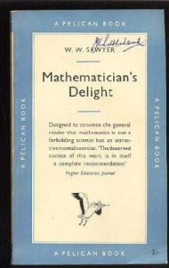 Mathematician's Delight (Penguin mathematics)