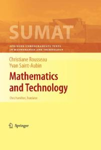 Mathematics and Technology (Springer Undergraduate Texts in Mathematics and Technology)