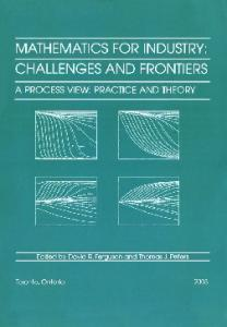 Mathematics for Industry: Challenges and Frontiers. A Process View: Practice and Theory (Proceedings in Applied Mathematics)