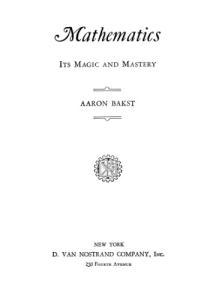 Mathematics: Its Magic and Mastery