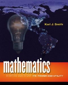 Mathematics: Its Power and Utility, Ninth Edition