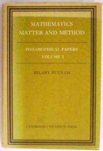 Mathematics, Matter and Method. Philosophical papers, Volume I