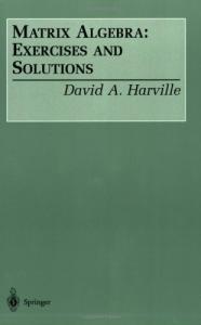 Matrix Algebra: Exercises and Solutions