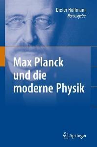 Max Planck und die moderne Physik (German Edition)