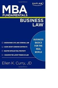 MBA Fundamentals Business Law (Kaplan MBA Fundamentals)