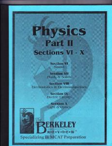 MCAT: The Berkley Review Physics Book II