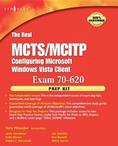 MCITP Exam 70-620 Prep Kit: Independent and Complete Self-Paced Solutions