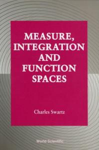 Measure, integration and function spaces