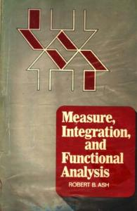 Measure, Integration and Functional Analysis