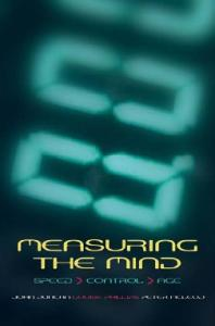Measuring the Mind: Speed, Control, and Age