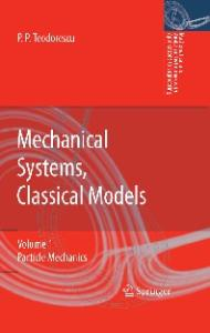 Mechanical systems, classical models. Particle mechanics