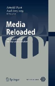 Media Reloaded: Mediennutzung im digitalen Zeitalter