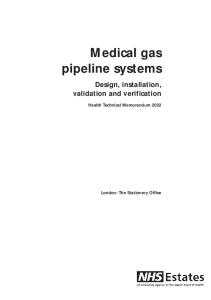 Medical Gas Pipeline Systems: Design, Installation, Validation and Verification